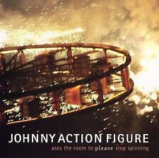 NEW - asks the room to please stop spinning by Johnny Action Figure