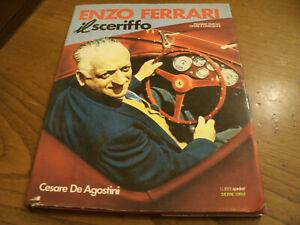 Enzo Ferrari - Il Sceriffo - Storia, Fotografie d'epoca 119 Pag. Anno 1985