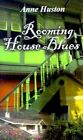 Rooming House Blues 9780759631007 by Anne Huston Paperback