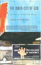 Inner-City of God : The Diary of an East End Parson by John Pridmore (2008,...
