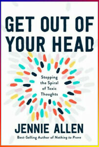 Get-Out-of-Your-Head-Stopping-the-Spiral-of-Toxic-Thoughts-by-J-Allen-P-D-F