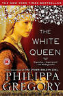 The White Queen by Philippa Gregory (Paperback / softback)