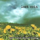 Dark Cloud, Silver Lining by Lost Coin (CD, Feb-2003, Lost Coin)