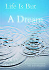 Life Is But A Dream by Holly Irons (Paperback, 2005)