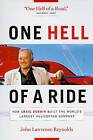 One Hell of a Ride: How Craig Dobbin Built the World's Largest Helicopter Company by John Lawrence Reynolds (Paperback / softback, 2009)