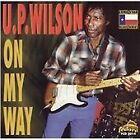 U.P. Wilson - On My Way (1999)