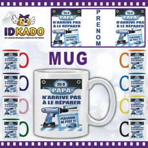 Mug-tasse-SI-PAPA-N-039-ARRIVE-PAS-A-LE-REPARER-personnalise-avec-Prenom-Ref-MB68