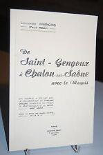 de SAINT-GENGOUX à CHALON-sur-SAÔNE avec le MAQUIS (neuf)