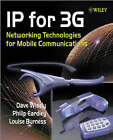 IP for 3G: Networking Technologies for Mobile Communications by Philip Eardley, Dave Wisely, Louise Burness (Hardback, 2002)