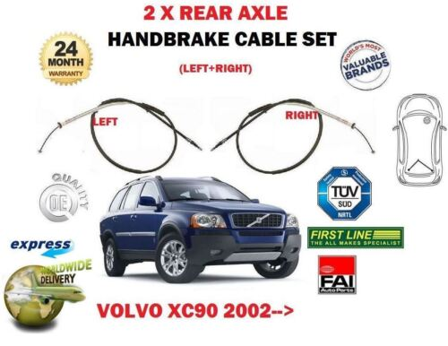 FOR VOLVO XC90 T6 D3 D5 3.2 2002-/> 2X REAR AXLE LEFT RIGHT HAND BRAKE CABLE SET