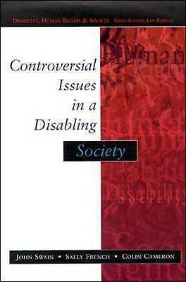 1 of 1 - Controversial Issues In A Disabling Society by Colin Cameron, John Swain,...