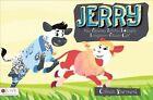 Jerry the Spunky Little Loveable Longhorn Steer Calf by Colleen Barnard (Paperback / softback, 2014)