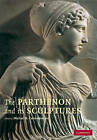 The Parthenon and Its Sculptures by Cambridge University Press (Paperback, 2009)