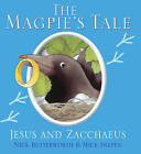 The Magpie's Tale by Nick Butterworth, Mick Inkpen (Paperback, 2015)