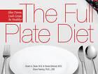 The Full Plate Diet: Slim Down, Look Great, be Healthy by Stuart A. Seale (Hardback, 2009)