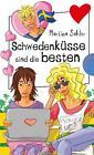 Schwedenküsse sind die besten von Martina Sahler (2011, Taschenbuch)