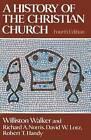 History Christian Church 4th E by Walker (Hardback, 1985)