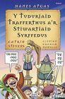 Y Tuduriaid Trafferthus A'r Stiwartiaid Syrffedus by Catrin Stevens (Paperback, 2006)