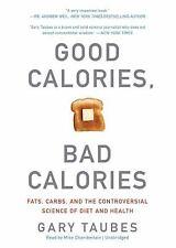 Taubes Gary/ Chamberlain Mi...-Good Calories Bad Calories  CD NEW