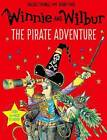 Winnie and Wilbur: The Pirate Adventure by Valerie Thomas (Mixed media product, 2016)