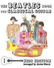 The Beatles Book for Classical Guitar - Kids Edition by Javier Marco (Paperback / softback, 2010)