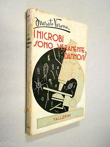 I MICROBI sono veramente dannosi ? verona 1946 vallerini - Italia - I MICROBI sono veramente dannosi ? verona 1946 vallerini - Italia