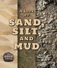 A Look at Sand, Silt, and Mud by Cecelia H Brannon (Hardback, 2016)
