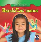 Hands/Las Manos by Cynthia Klingel, Robert B Noyed (Hardback, 2010)