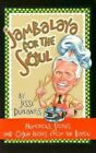 Jambalaya for The Soul Humorous Stories and Cajon Reci - Duplantis Jess PA