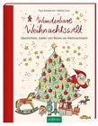 Wunderbare Weihnachtswelt (2016, Gebundene Ausgabe)