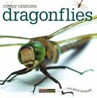Creepy Creatures Dragonflies by Valerie Bodden Book Paperback Softback