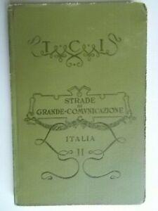 Strade di grande comunicazione Italia 2 centrale meridionale touring 1911 viaggi