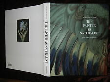 PAINTER as NATURALIST: DURER to REDOUTE by PINAULT/100+ PICS/BIG SCARCE 1991 $60