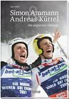 Simon Ammann & Andreas Küttel von Marc Wälti (2011, Taschenbuch)