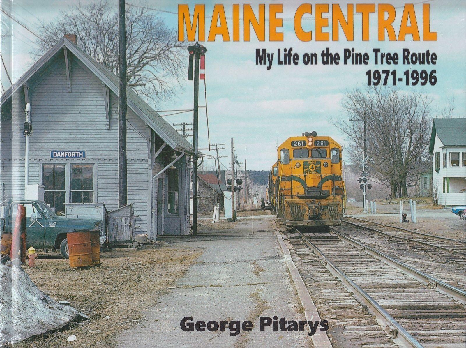 Maine Centrale - My Life On The Pino Albero Route,1971-1996 -  Nuovo 2018 Libro