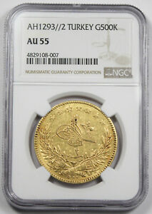 Turkey AH1293//2 500 Kurush 36 Gram Gold Coin KM#727 Abdul Hamid II NGC AU55 AU+