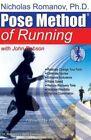 Pose Method of Running 9780972553766 by Nicholas Romanov Paperback