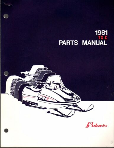 1981 POLARIS SNOWMOBILE TXC PARTS MANUAL PN 9910727 493