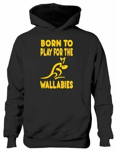 Born To Play For Wallabies Australia Rugby Girls Boys Kids Hoodie Gift  Age 5-13