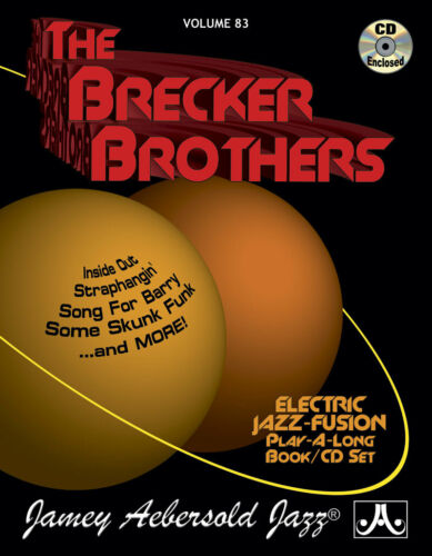 Volume 83 The Brecker Brothers 635621000834 All Instruments Book with CD Aeberso