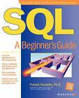SQL: A Beginner's Guide by Forrest Houlette (Paperback, 2000)