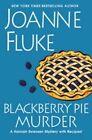 Blackberry Pie Murder by Joanne Fluke (Hardback, 2014)