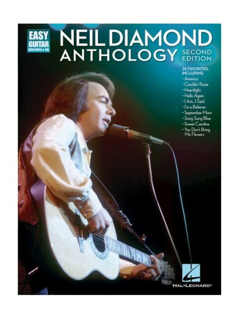 Neil Diamond Anthology - Easy Guitar With Notes & Tab