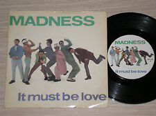 """MADNESS - IT MUST BE LOVE / SHADOW ON THE HOUSE - 45 GIRI 7"""" ENGLAND"""