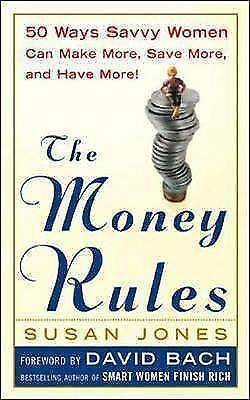 Jones, Susan : The Money Rules: 50 Ways Savvy Women Can FREE Shipping, Save £s