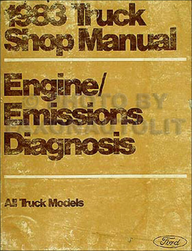 1983 Ford Truck Engine Diagnosis Manual F100 F150 F250 350 Bronco Trouble Codes