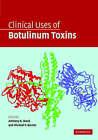 Clinical Uses of Botulinum Toxins by Cambridge University Press (Hardback, 2007)