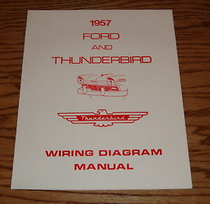image is loading 1957-ford-amp-thunderbird-wiring-diagram-manual-brochure-