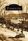 Plymouth by Plymouth Historical Society (Paperback / softback, 1998)