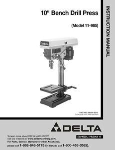 delta 11 985 10 bench drill press instruction manual ebay rh ebay com delta drill press 17-900 manual delta drill press 14-070 manual